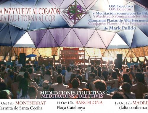 Meditación colectiva en Montserrat, Barcelona y Madrid